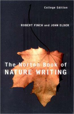 Norton Book of Nature Writing,College Edition