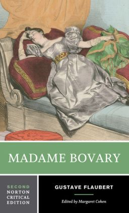 Madame Bovary (Norton Critical Edition Series)