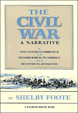 The Civil War: A Narrative (3 Volume Set)