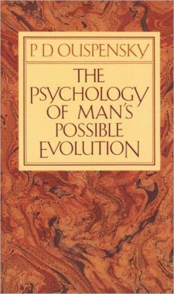 The Psychology of Man's Possible Evolution, The