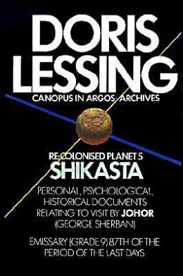Re: Colonised Planet 5, Shikasta (Canopus in Argos: Archives Series #1)