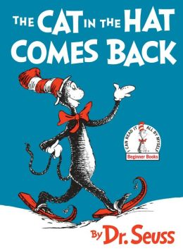 The Cat in the Hat Comes Back (A Beginner Book Series)