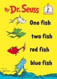 Book Cover Image. Title: One Fish Two Fish Red Fish Blue Fish, Author: Dr. Seuss