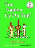 Book Cover Image. Title: Ten Apples Up on Top!, Author: Dr. Seuss