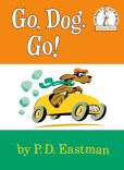 Book Cover Image. Title: Go, Dog. Go!, Author: P. D. Eastman
