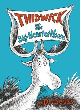 Thidwick, the Big-Hearted Moose (Dr. Seuss Classics Series)