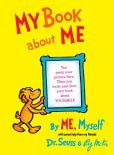 Book Cover Image. Title: My Book about Me, Author: Dr. Seuss