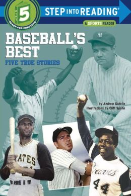 Baseball's Best: Five True Stories (Step into Reading Books Series: A Step 5 Book)