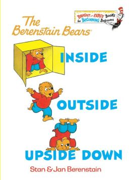 Inside Outside Upside Down (Berenstain Bears Series)
