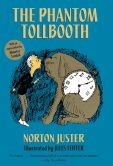 Book Cover Image. Title: The Phantom Tollbooth, Author: Norton Juster