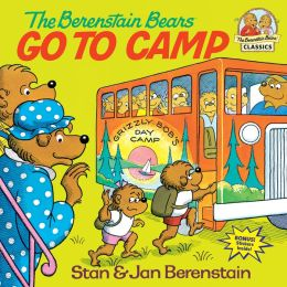 The Berenstain Bears Go to Camp