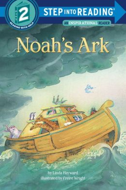 Noah's Ark (Step into Reading Books Series: A Step 2 Book)