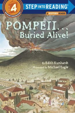 Pompeii ... Buried Alive!: (Step into Reading Book Series: A Step 4 Book)