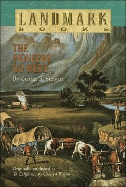 The Pioneers Go West