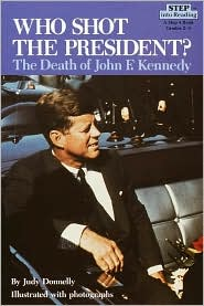 Who Shot the President?: The Death of John F. Kennedy (Step into Reading Book Series: A Step 4 Book)
