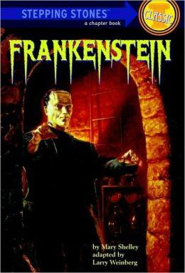 Frankenstein Frankenstein (Stepping Stone Classics)