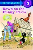 Down on the Funny Farm: (Step into Reading Books Series: A Step 3 Book)