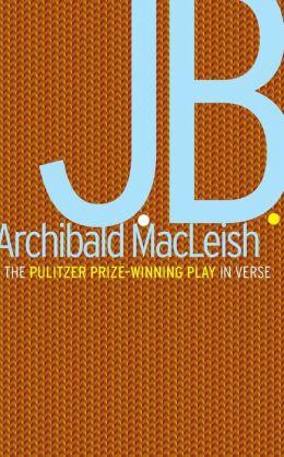J.B.: A Play in Verse
