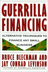 Guerrilla Financing