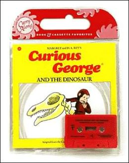 Curious George and the Dinosaur Book & Cassette
