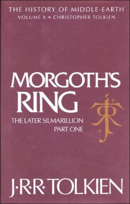 Morgoth's Ring: The Later Silmarillion, Part One : The Legends of Aman