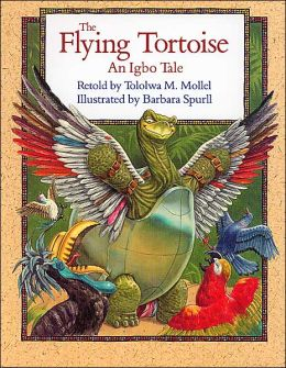 Flying Tortoise: An Igbo Tale