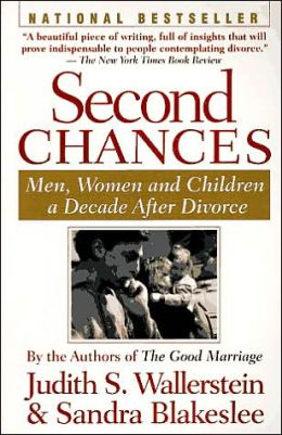 Second Chances: Men, Women and Children a Decade after Divorce