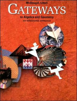 Gateways to Algebra and Geometry: An Integrated Approach