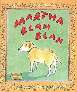 Martha Blah Blah (Martha Speaks Series)