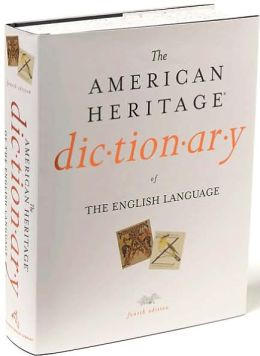 The American Heritage Dictionary of the English Language, Fourth Edition