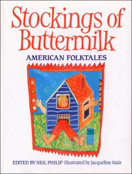 Stockings of Buttermilk: American Folktales