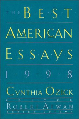 best american essays 1998  · the best spiritual writing 1998 makes you want to take a shower the essays and poems in this first volume of an annual series (modeled after houghton.