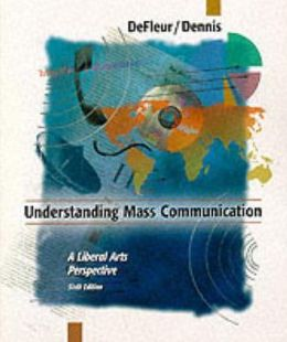Understanding Mass Communication