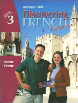 Discovering French Nouveau: Student Edition Level 3 2004