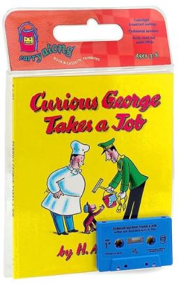 Curious George Takes a Job (Book & Cassette)