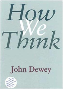 How We Think: Revised and Expanded Edition