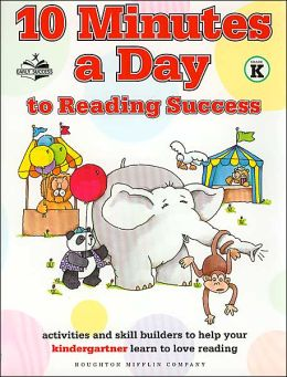 10 Minutes A Day To Reading Success For Kindergarteners