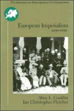 European Imperialism: 1830 to 1930