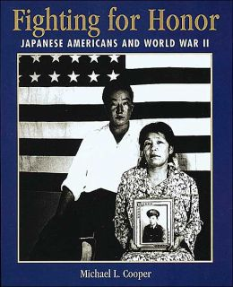 Fighting For Honor: Japanese Americans and World War II