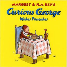 Curious George Makes Pancakes (Curious George Series)