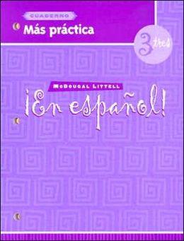 McDougal Littell ?En Espa?ol!: Mas practica Cuaderno Level 3