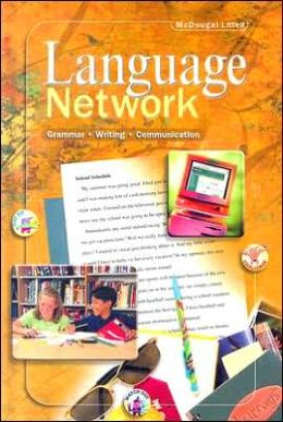 McDougal Littell Language Network: Student Edition Grade 6 2001