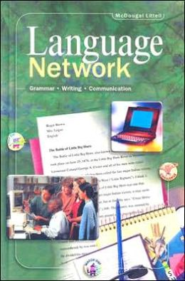 McDougal Littell Language Network: Student Edition Grade 8 2001