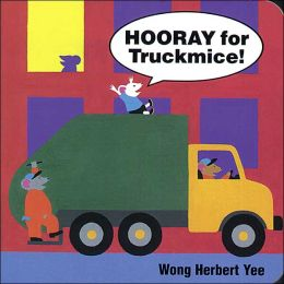 Hooray for Truckmice!