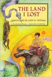 Land I Lost: Adventures of a Boy in Vietnam