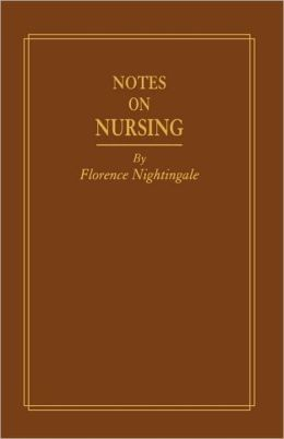 Notes On Nursing, Replica Edition
