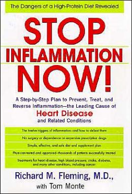 Stop Inflammation Now!: A Simple Step-by-Step Program to Prevent and Reduce Arterial Inflammation