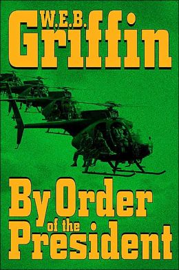 By Order of the President (Presidential Agent Series #1)