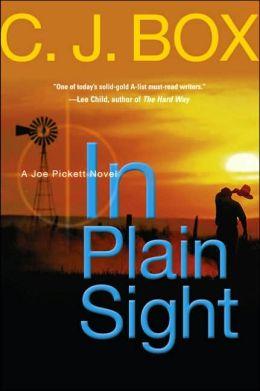 In Plain Sight (Joe Pickett Series #6)
