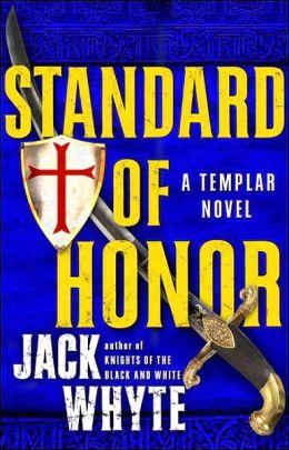 Standard of Honor (Templar Trilogy Series #2)
